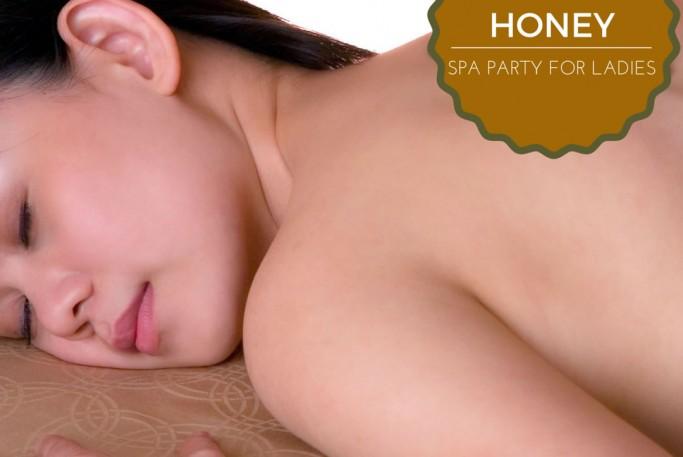 Honey Spa Party Ladies