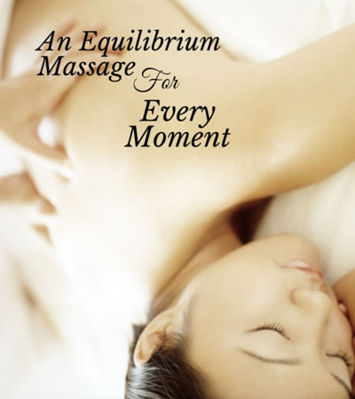 A Massage for Every Moment