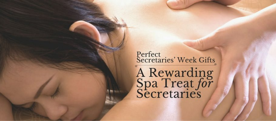 A Rewarding Spa Treat for Secretaries