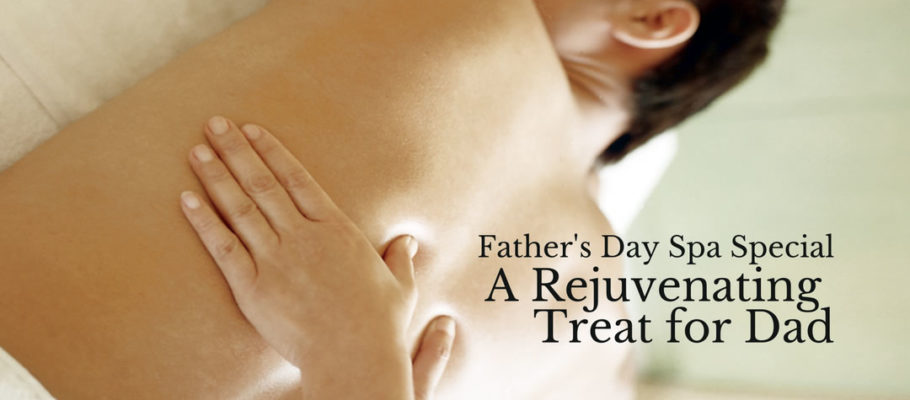 The Perfect Father's Spa Gift
