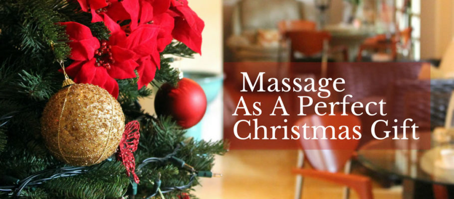 5 Good Reasons Why Massage Is Always A Perfect Christmas Gift