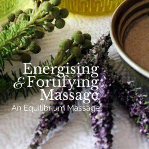 energising fortifying massage