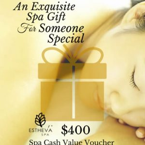 $400 Spa Cash Value Voucher