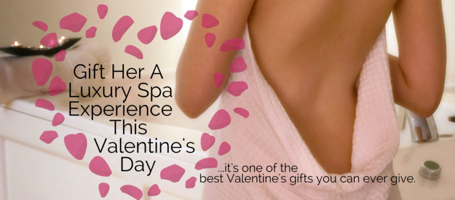 A Luxury Valentine's Spa Gift of Pure Indulgence