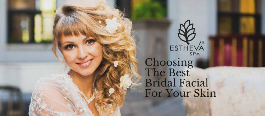 The Lazy Bride's Guide To Choosing The Right Bridal Facial